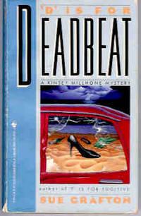 D Is for Deadbeat (Kinsey Millhone Mystery Ser.)