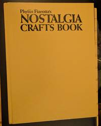 image of Phyllis Fiarotta's Nostalgia Crafts Book