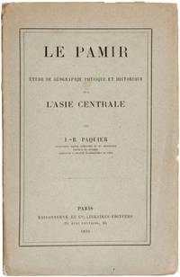 Le Pamir. Étude géographie physique historique.