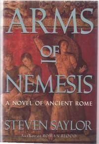 Arms of Nemesis. A Novel of Ancient Rome