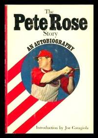 image of THE PETE ROSE STORY - An Autobiography