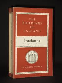 London I: The Cities of London and Westminster: (Penguin Buildings of England Series No. BE12)