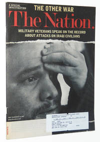 The Nation Magazine, July 30 - August 6, 2007: Military Veterans Speak on the Record About Attacks on Iraqi Civilians
