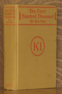 """THE FIRST HUNDRED THOUSAND - BEING THE UNOFFICIAL CHRONICLE OF A UNIT OF K(1)"""""""