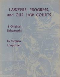 Lawyers, Progress, and Our Law Courts