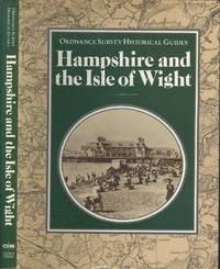 image of Ordnance Survey Historic County Guide: Hampshire and the Isle of Wight (Ordnance Survey historical guides)