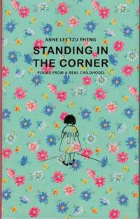 Standing in the Corner: Poems from a Real Childhood
