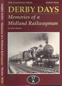 image of Derby Days: Memories of a Midland Railwayman (Reminiscence Series RS24)