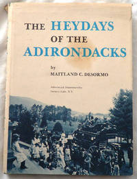 The Heydays of the Adirondacks