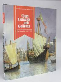 Cogs, Caravels and Galleons: The Sailing Ship 1000-1650 by  Robert (ed.) GARDINER  - Hardcover  - 1994  - from Attic Books (SKU: 124719)
