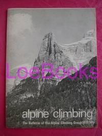 ALPINE CLIMBING : BULLETIN OF THE ALPINE CLIMBING GROUP 1971