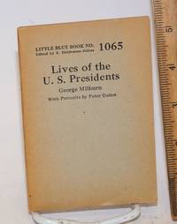 image of Lives of the U. S. Presidents. With Portraits by Peter Quinn