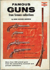 FAMOUS GUNS from famous Collections