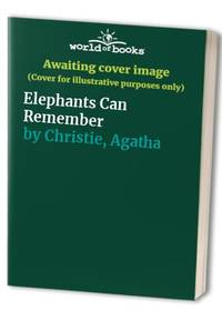 Elephants Can Remember by Christie, Agatha