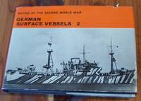 German Surface Vessels, Vol. 2 (Navies of the Second World War)