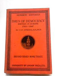 Days of Democracy Britain in Europe 1789 - 1947