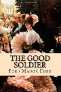 image of The Good Soldier: A Tale of Passion