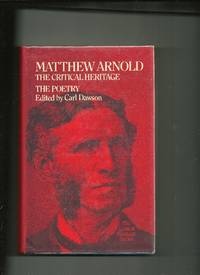 Matthew Arnold, the Poetry:the Critical Heritage: The Critical Heritage by  Carl Dawson - 1st Edition - 1973 - from Sparkle Books and Biblio.co.uk