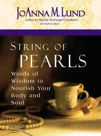 String of Pearls : Recipes for Living Well in the Real World