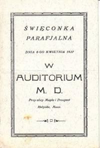 Swieconka Parafjalna Dnia-Go Kwietnia 1937, W Auditorium M D., Przy Ulicy Maple i Prospect, Holyoke, Mass.