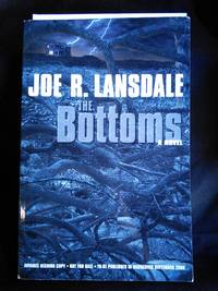The Bottoms Advanced Reader's Copy by Joe R. Lansdale - Paperback - First Edition Advanced Reader's Copy - 2000-08-05 - from Mutiny Information Cafe (SKU: 126444)