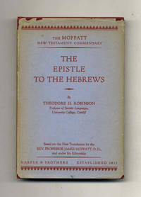 The Epistle to the Hebrews by  Theodore H Robinson - Hardcover - [1933] - from Books Tell You Why, Inc. and Biblio.com