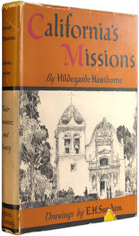 California's Missions: Their Romance and Beauty