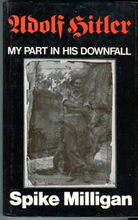 image of Adolf Hitler: My Part in His Downfall