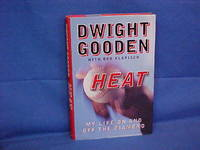 Heat: My Life on and Off the Diamond by  Bob  Dwight;Klapisch - First Edition/First Printing - 1999 - from Gene The Book Peddler  and Biblio.com