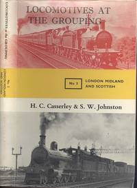 Locomotives at the Grouping Volume 3 - London, Midland and Scottish
