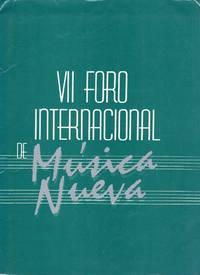 VII Foro Internacional De Musica Nueva - del 11 al 19 de Mayo, 1985 [PROGRAMS]