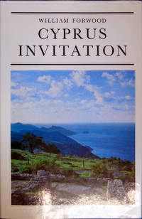 Cyprus Invitation by  William Forwood - Hardcover - 1971 - from Hanselled Books (SKU: 51192)