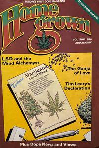 image of Home Grown. Europe's First Dope Magazine. (Issues nos. 8 through 10 titled Home Grown International). Vol. 1, No. 1 (1977) through Vol. 1., No. 10 (Winter 1981) (all published)