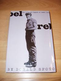 image of Rebel  -  The Life and Legend of James Dean