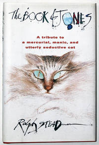 The Book of Jones: A Tribute to the Mercurial, Manic, and Utterly Seductive Cat by  Ralph Steadman - First American Edition - 1997 - from Knickerbocker Books and Biblio.com