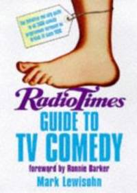 Radio Times Guide to TV Comedy by Mark Lewisohn - 1998-01-01