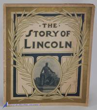 image of The Story of Lincoln (Juvenile Publications of L. H. Nelson Co., Popular  Edition)