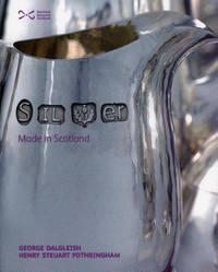Silver: Made in Scotland