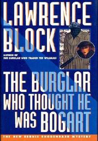 The Burglar Who Thought He Was Bogart (Bernie Rhodenbarr Mystery) by Lawrence Block - First Edition - 1995 - from Fleur Fine Books (SKU: 9780525940166)