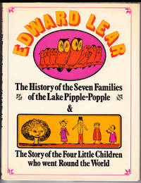The History of the Seven Families of the Lake Pipple-Popple & The Story of the Four Little Children Who Went Round the World