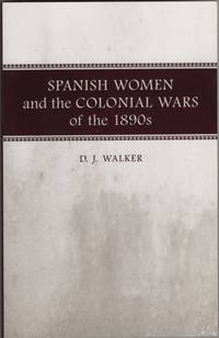 Spanish Women and the Colonial Wars of the 1890s  A Writer's Life