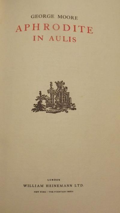 1930. MOORE, George. APHRODITE IN AULIS. London: William Heinemann, . 8vo., full-vellum. Signed, Lim...