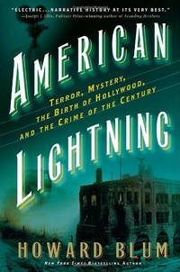 American Lightning: Terror, Mystery, Movie-Making, and the Crime of the Century
