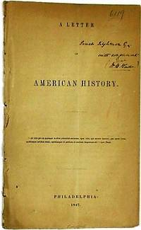 A LETTER ON AMERICAN HISTORY