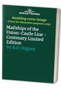 Mailships of the Union-Castle Line - Centenary Limited Edition