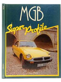 MGB by  Lindsay Porter - Hardcover - 1982 - from Stella & Rose's Books (SKU: 2126885)