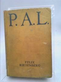 P.A.L. A Novel of the American Scene