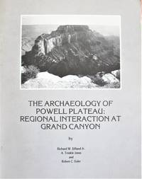 The Archaeology of Powell Plateau: Regional Interaction at Grand Canyon