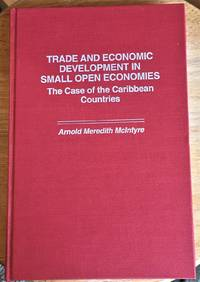 Trade and Economic Development in Small Open Economics, the Case of the Caribbean Countries