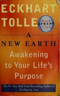 A New Earth Awakening To Your Life S Purpose Oprah S